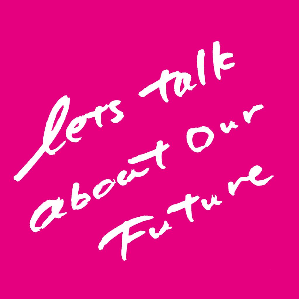 「未来について、話そうよ」